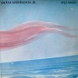 Skylarkin' - Grover Washington, Jr.