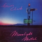 Moonlight Motel - Gun Club