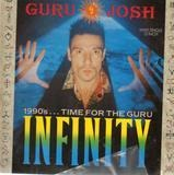Infinity (1990's: Time For The Guru) - Guru Josh
