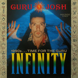 Infinity (1990's...Time For The Guru) - Guru Josh