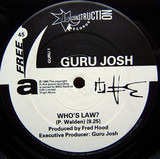 Who's Law? - Guru Josh