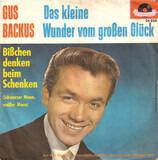 Das Kleine Wunder Vom Großen Glück - Gus Backus