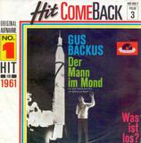 Der Mann im Mond / Was ist los? - Gus Backus