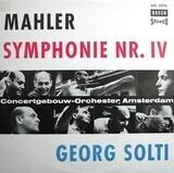 Symphonie Nr. IV G-dur - Gustav Mahler / Concertgebouworkest Conducted By Georg Solti
