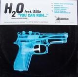 You Can Run... (But You Can't Hide) - H2o