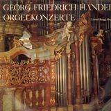 Orgelkonzerte (Lionel Rogg, Orgel) - Händel