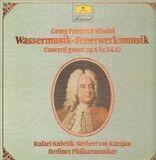 Wassermusik / Feuerwerksmusik - Concerti grossi op.6 Nr.5 & 12 - Händel