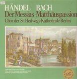 Der Messias / Matthäuspassion, Karl Forster, Berlin - Händel / Bach