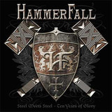 Steel Meets Steel (Ten Years Of Glory) - HammerFall