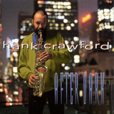 After Dark - Hank Crawford