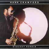 Midnight Ramble - Hank Crawford