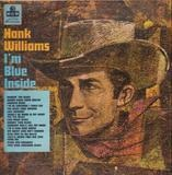I'm Blue Inside - Hank Williams