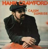Cajun Sunrise - Hank Crawford
