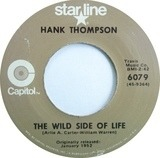 The Wild Side Of Life / A Six Pack To Go - Hank Thompson