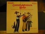 Country-Western Radio - Hank Williams , Roy Acuff , Carson Robison , The Sons Of The Pioneers