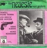 Jawoll, Meine Herrn! / Ich Brech' Die Herzen - Hans Albers und Heinz Rühmann