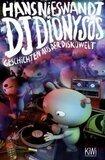DJ Dionysos: Geschichten aus der Diskowelt - Hans Nieswandt
