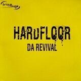 Da Revival - Hardfloor