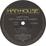 Into The Nature (Remixes) - Hardfloor