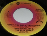 Baby, you got my Nose open - Harold Melvin And The Blue Notes