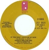 If You Don't Know Me By Now / Let Me Into Your World - Harold Melvin And The Blue Notes