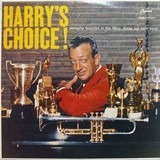 Harry's Choice - Harry James And His Orchestra