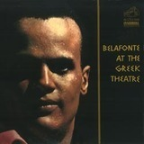 Belafonte at the Greek Theatre - Harry Belafonte