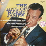 The Hits of Harry James - Harry James And His Orchestra
