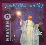 ...(And That's No Lie) - Heaven 17