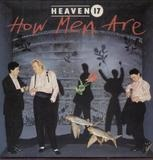 How Men Are - Heaven 17
