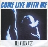 Come Live With Me - Heaven 17