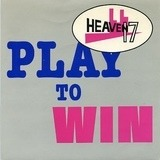 Play To Win - Heaven 17