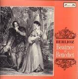 Béatrice et Bénédict - Hector Berlioz - Janet Baker / Christiane Eda-Pierre / Helen Watts , Robert Tear / Thomas Allen / R