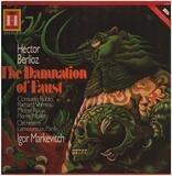 La Damnation De Faust - Drammatic Legend In Four Parts Op. 24 - Hector Berlioz