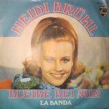Bleibe Bei Mir / La Banda - Heidi Brühl