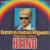 Komm In Meinen Wigwam (Regenbogen-Johnny) - Heino