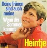 Deine Tränen Sind Auch Meine / Wenn Der Sommer Kommt - Heintje