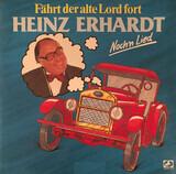 Fährt Der Alte Lord Fort - Noch'n Lied - Heinz Erhardt