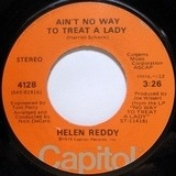 Ain't No Way To Treat A Lady - Helen Reddy