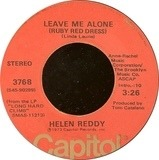 Leave Me Alone (Ruby Red Dress) / The Old Fashioned Way - Helen Reddy