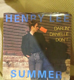 Darlin' Danielle Don't / Lovin' Man - Henry Lee Summer