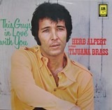 This Guy's in Love with you - Herb Alpert & The Tijuana Brass