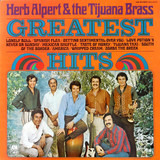 Greatest Hits - Herb Alpert & The Tijuana Brass