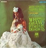 Whipped Cream & Other Delights - Herb Alpert's Tijuana Brass, Herb Alpert & The Tijuana Brass