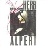 Keep Your Eye on Me - Herb Alpert