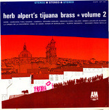 Volume 2 - Herb Alpert & the Tijuana Brass