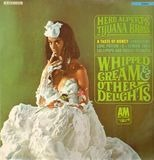 Whipped Cream & Other Delights - Herb Alpert & The Tijuana Brass