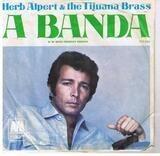 A Banda / Miss Frenchy Brown - Herb Alpert & The Tijuana Brass