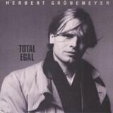 Total Egal - Herbert Grönemeyer
