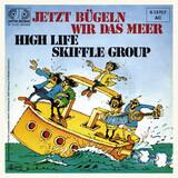 Jetzt Bügeln Wir Das Meer - High Life Skiffle Group